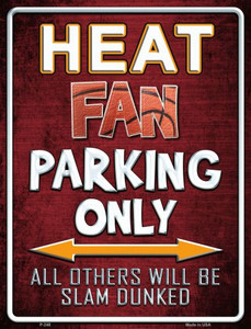 Heat Wholesale Metal Novelty Parking Sign