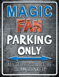 Magic Wholesale Metal Novelty Parking Sign
