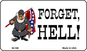 Forget Hell Wholesale Novelty Metal Magnet