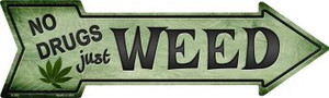 Just Weed Wholesale Novelty Metal Arrow Sign