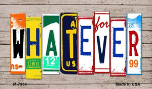 Whatever Wood License Plate Art Wholesale Novelty Metal Magnet