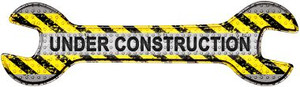Under Construction Wholesale Novelty Metal Wrench Sign