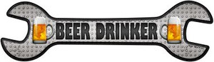 Beer Drinker Wholesale Novelty Metal Wrench Sign