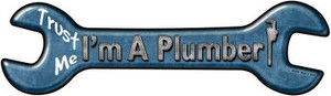Im A Plumber Wholesale Novelty Metal Wrench Sign