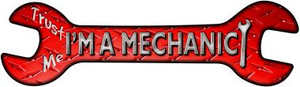 Im A Mechanic Wholesale Novelty Metal Wrench Sign