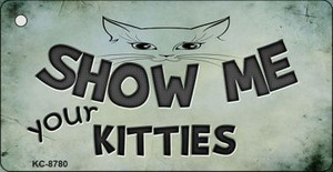 Show Me Your Kitties Wholesale Novelty Key Chain KC-8780