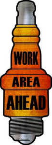 Work Area Ahead Wholesale Novelty Metal Spark Plug Sign J-023