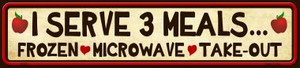 I Serve 3 Meals Wholesale Novelty Metal Small Street Signs