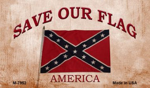 Save Our Flag Confederate Wholesale Novelty Metal Magnet