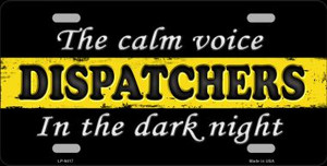 The Calm Voice Dispatchers Novelty Wholesale Metal License Plate
