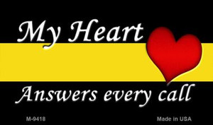 My Heart Answers Every Call Wholesale Novelty Metal Magnet