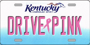 Drive Pink Kentucky Novelty Wholesale Metal License Plate