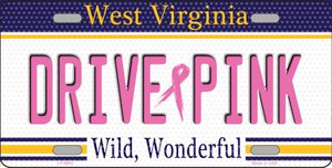 Drive Pink West Virginia Novelty Wholesale Metal License Plate