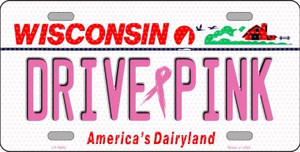 Drive Pink Wisconsin Novelty Wholesale Metal License Plate