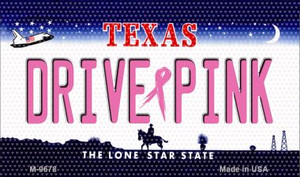 Drive Pink Texas Wholesale Novelty Metal Magnet