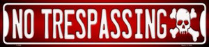 No Trespassing Wholesale Novelty Metal Small Street Signs