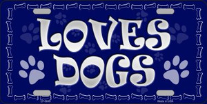 Loves Dogs Novelty Wholesale Metal License Plate