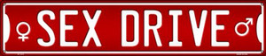 Sex Drive Wholesale Novelty Metal Street Sign ST-1373
