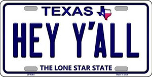 Hey Yall Texas Background Novelty Wholesale Metal License Plate