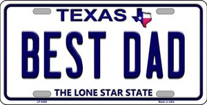 Best Dad Texas Background Novelty Wholesale Metal License Plate