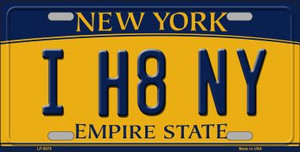 I H8 NY New York Background Wholesale Metal Novelty License Plate LP-8975