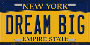 Dream Big New York Background Wholesale Metal Novelty License Plate