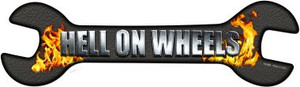 Hell On Wheels Wholesale Novelty Metal Wrench Sign