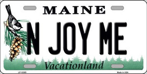 N Joy ME Maine Background Wholesale Metal Novelty License Plate