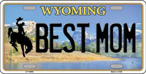 Best Mom Wyoming Background Wholesale Metal Novelty License Plate