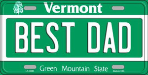Best Dad Vermont Background Wholesale Metal Novelty License Plate