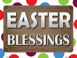 Easter Blessing Wholesale Metal Novelty Parking Sign