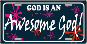 God Is An Awesome God Wholesale Metal Novelty License Plate LP-251