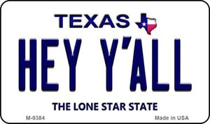 Hey Y'all Texas Background Wholesale Novelty Metal Magnet