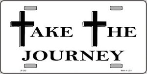 Take The Journey Wholesale Vanity Metal Novelty License Plate LP-260