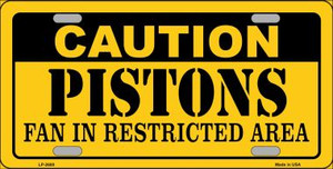 Caution Pistons Fan Wholesale Metal Novelty License Plate LP-2600