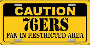 Caution 76ers Fan Wholesale Metal Novelty License Plate LP-2615