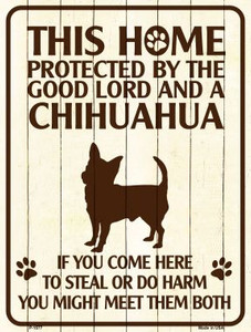 Chihuahua Protected Metal Novelty Parking Sign Wholesale
