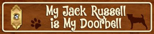 My Jack Russell Is My Doorbell Small Street Signs Wholesale Novelty Metal