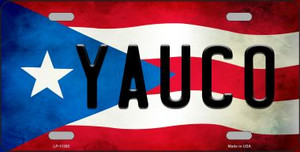 Yauco Puerto Rico Flag Background License Plate Metal Novelty Wholesale