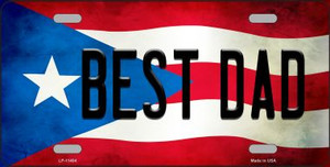 Best Dad Puerto Rico Flag Background License Plate Metal Novelty Wholesale