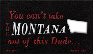 Montana Dude Magnet Novelty Metal Wholesale M-11280