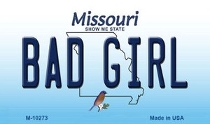 Bad Girl Missouri State License Plate Wholesale Magnet