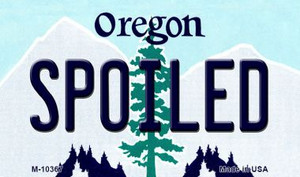Spoiled Oregon State License Plate Wholesale Magnet