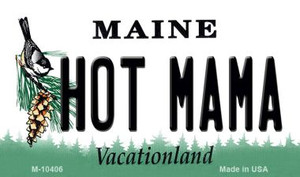 Hot Mama Maine State License Plate Wholesale Magnet