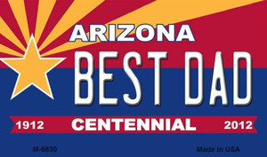 Best Dad Arizona Centennial State License Plate Wholesale Magnet