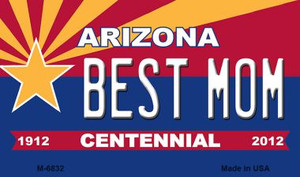Best Mom Arizona Centennial State License Plate Wholesale Magnet