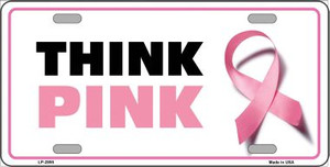 Think Pink Wholesale Metal Novelty License Plate Sign
