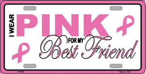 Pink For My Best Friend Wholesale Metal License Plate Sign