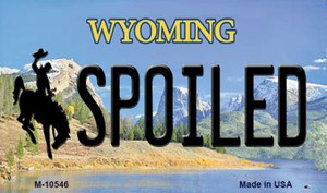 Spoiled Wyoming State License Plate Wholesale Magnet