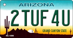 2 Tuf 4U Arizona State License Plate Wholesale Key Chain